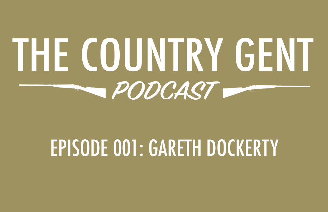 Ep1: Gareth Dockerty of BASC – British Association for Shooting & Conservation. Pheasant Shooting, Driven Grouse Shooting, Wildfowling, Where Meat Comes From