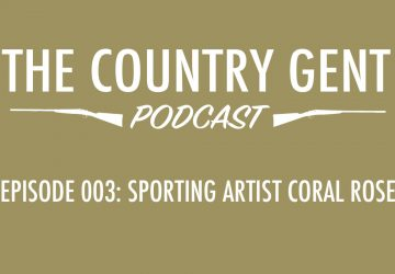 Ep3: Coral Rose, Sporting Artist – Collecting Art, Country Life, Rural Yorkshire