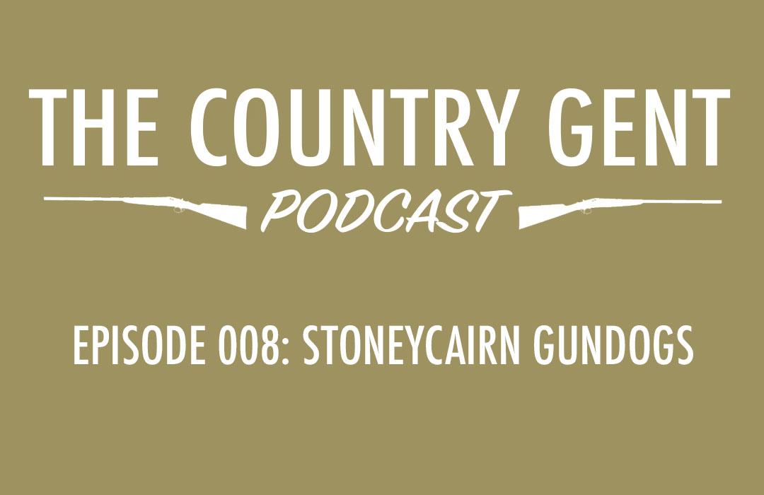 Ep8: Stoneycairn Gundogs – Gundog Training, Field Trialing, Working Dogs