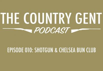 Ep10: The Shotgun & Chelsea Bun Club – Getting Ladies into Clay & Game Shooting, Pheasant Hunting in the US